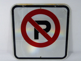Generic - No Parking - Sign 11-Inch ! WOW !