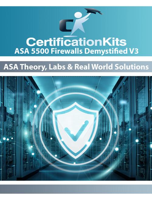 CertificationKits ASA 5500 Firewalls Demystified! v3 Lab Workbook eBook
