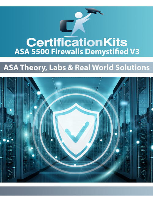 CertificationKits ASA 5500 Firewalls Demystified! v3 Lab Workbook eBook