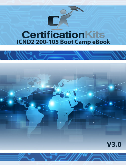 ICND2 200-105 Boot Camp Study Guide eBook
