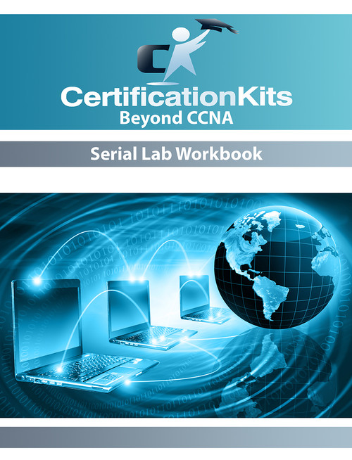Beyond CCNA Serial Lab Workbook