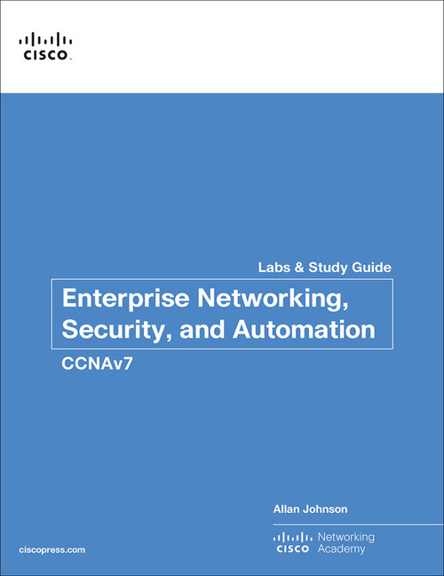 CCNA 200-301 Enterprise Networking, Security, and Automation Labs and Study Guide (CCNAv7)