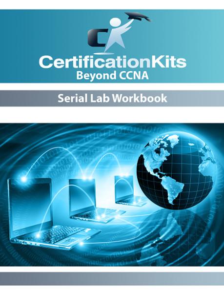 Beyond CCNA Serial Lab Workbook