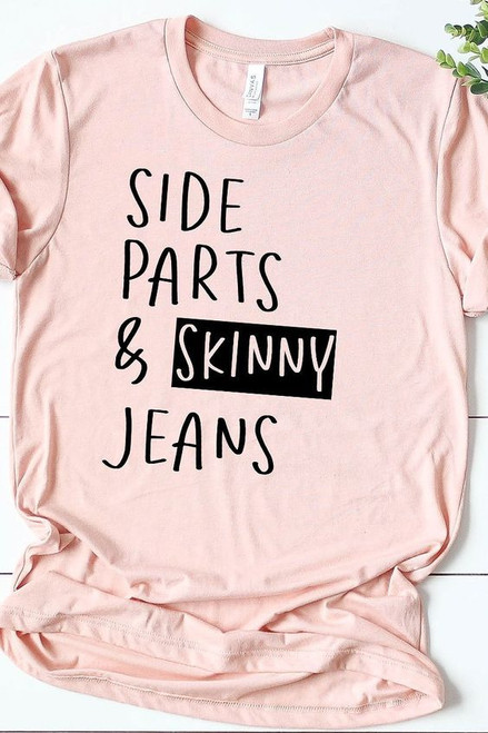 Light Pink t-shirt with Black wording. Side Parts & Skinny Jeans