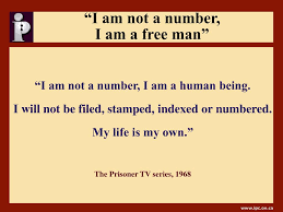 i-am-not-a-number-i-am-a-free-man.png