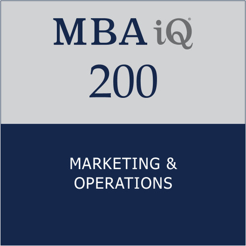 MBA iQ 200: Marketing & Operations