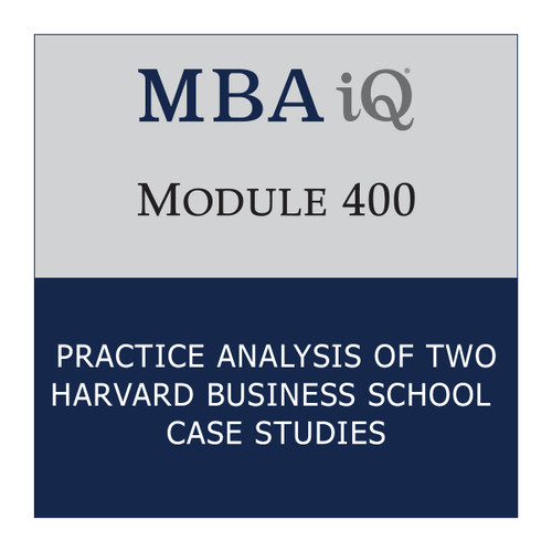 MBA iQ Module 400: Case Writing