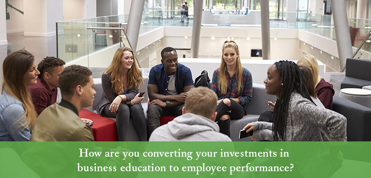 header image: how are you converting investments in business education to performance