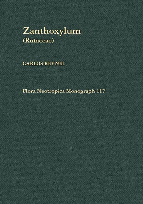 Zanthoxylum (Rutaceae). Flora Neotropica (117)