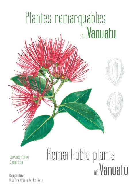 Remarkable Plants of Vanuatu/Plantes Remarquables du Vanuatu