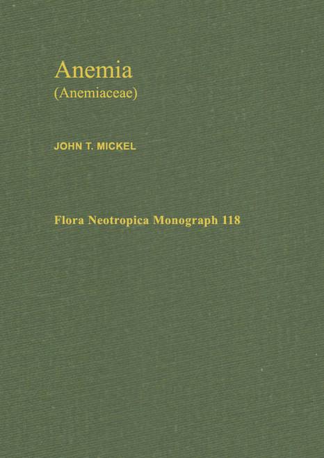 Anemia (Anemiaceae). Flora Neotropica (118)