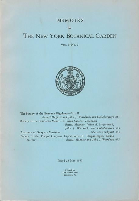 The Botany of the Guayana Highland - Part II. Mem (9)3)