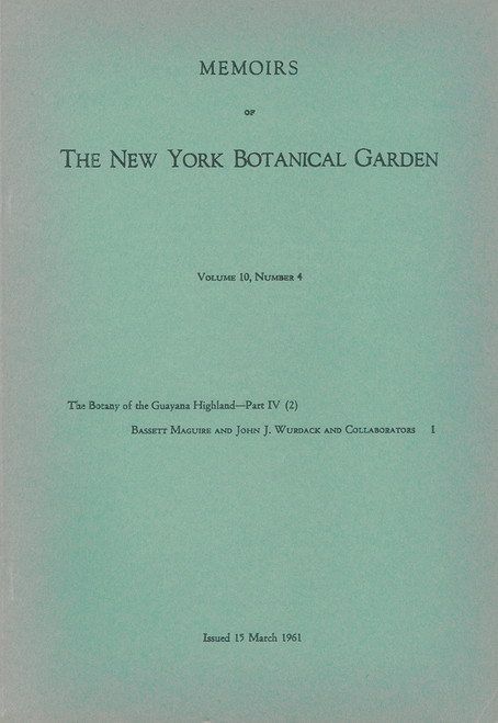 The Botany of the Guayana Highland. Part IV (2). Mem (10)4