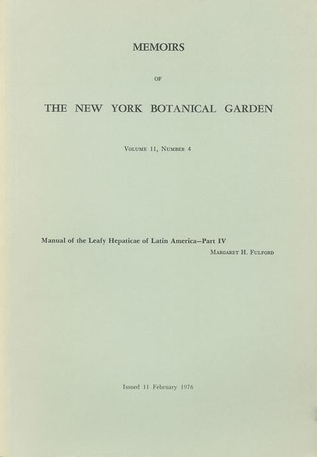 Manual of the Leafy Hepaticae of Latin America. Part IV. Mem (11)4