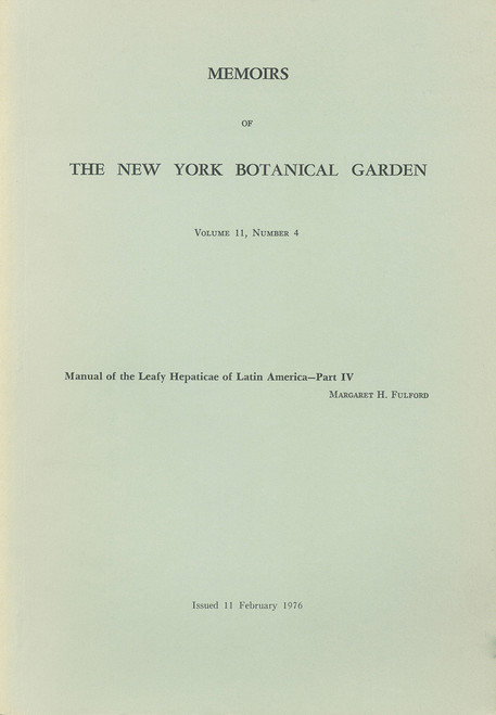 Manual of the Leafy Hepaticae of Latin America. Part IV. Mem (11)4