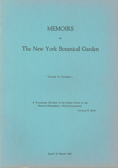 A Taxonomic Revision of Genus Persea in the Western Hemisphere. Mem (14)1