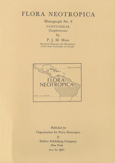 Costoideae (Zingiberaceae). Flora Neotropical (8)