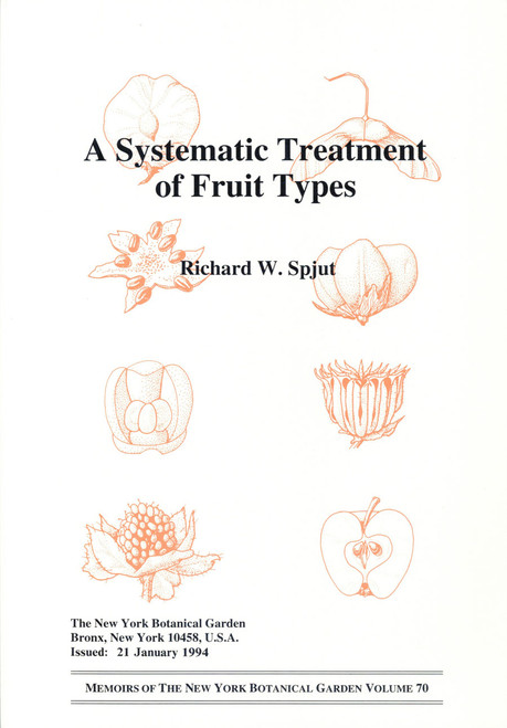 A Systematic Treatment of Fruit Types. Mem (70)
