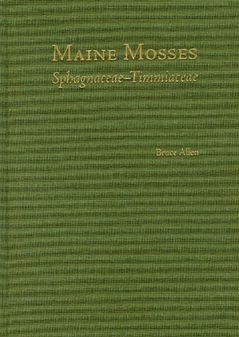 Maine Mosses Sphagnaceae-Timmiaceae. Mem (93)