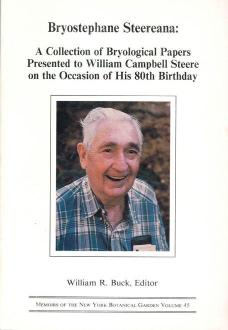 Bryostephane Steereana: A Collection of Bryological Papers. Mem (45)