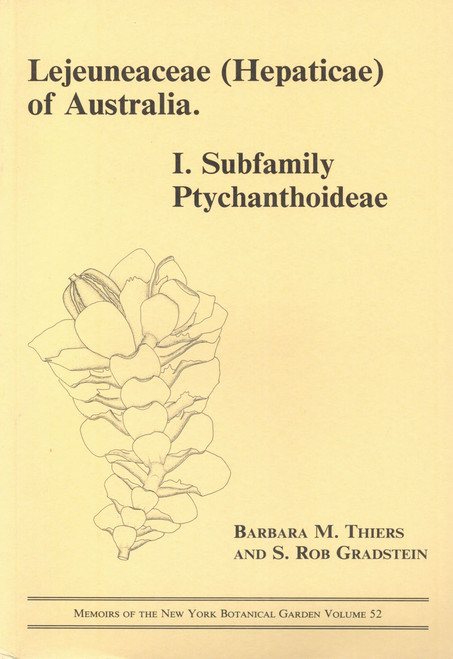 Lejeuneaceae (Hepaticae) of Australia. I. Subfamily Ptychanthoideae. Mem (52)