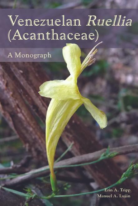 Venezuelan Ruellia (Acanthaceae): A Monograph. Mem (119)