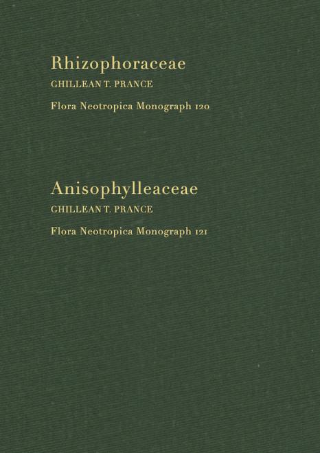 Rhizophoraceae-Anisophylleaceae. Flora Neotropica (120-121)