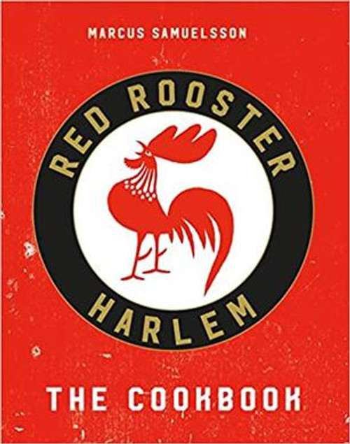 Red Rooster: The Cookbook