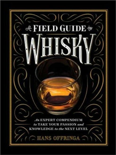 Field Guide to Whiskey