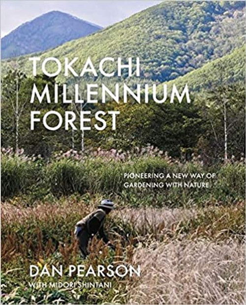 Tokachi Millenium Forest: Pioneering a New Way of Gardening With Nature