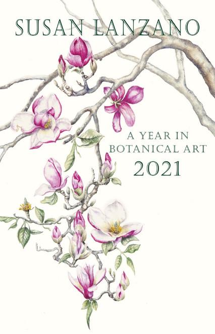 2021: A Year in Botanical Art Calendar Cover