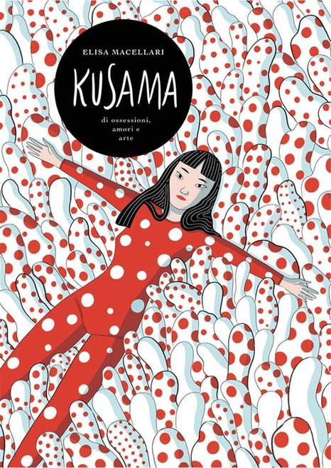Kusama: A Graphic Novel