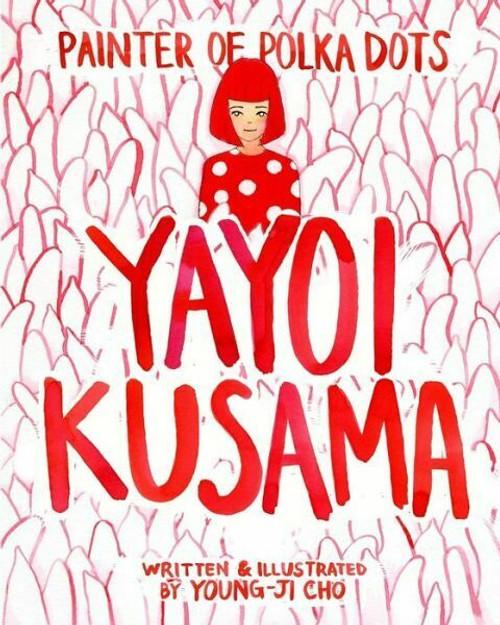 Painter of Polka Dots: Yayoi Kusama