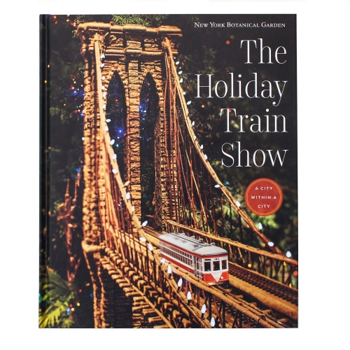 NYBG Holiday Train Show Book