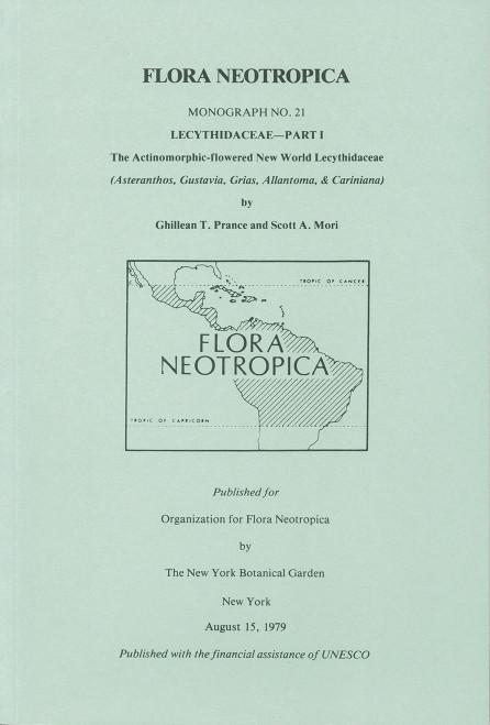 Lecythidaceae. Part I The Actinomorphic-flowered. Flora Neotropica (21)1