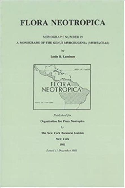 A Monograph of the Genus Myrceugenia (Myrtaceae). Flora Neotropica (29)