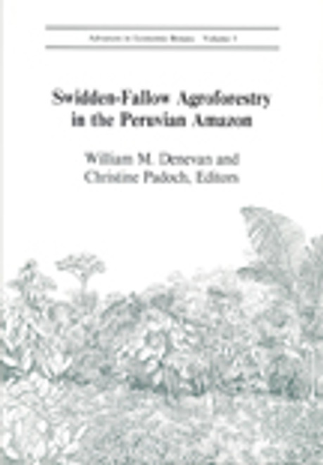 Swidden-Fallow Agroforestry in the Peruvian Amazon. Adv Econ Bot (5)
