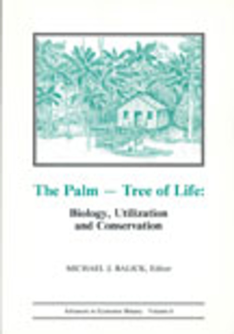 The Palm-Tree of Life: Biology, Utilization, and Conservation. Adv Econ Bot (6)