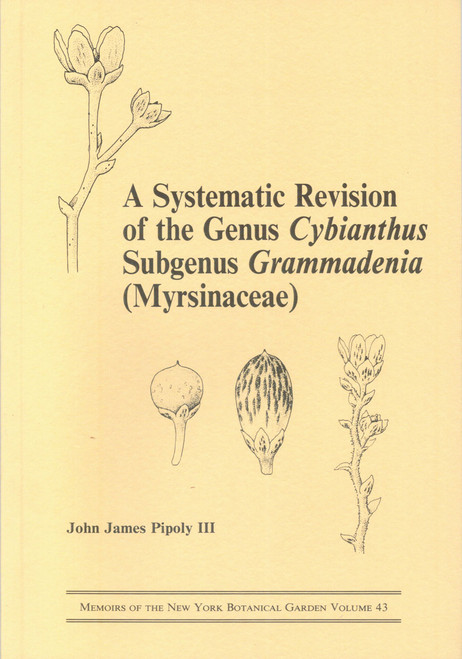 A Systematic Revision of the Genus Cybianthus Subgenus Grammadenia. Mem (43)