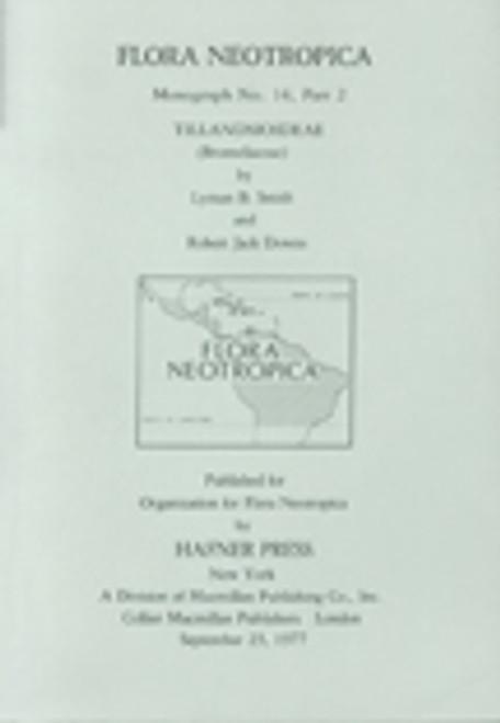 Tillandsioideae (Bromeliaceae). Flora Neotropica (14)2