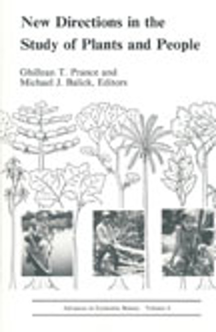 New Directions in the Study of Plants and People. Adv Econ Bot (8)