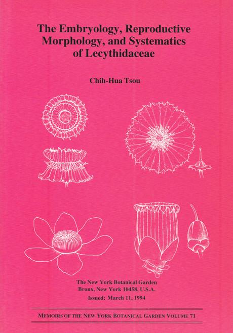 Embryology, Reproductive Morphology, & Systematics of Lecythidaceae. Mem (71)