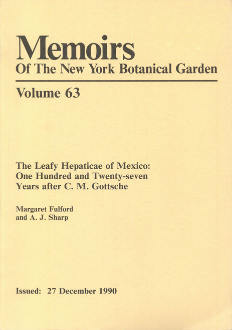 The Leafy Hepaticae of Mexico: 127 Years After C.M. Gottsche. Mem (63)