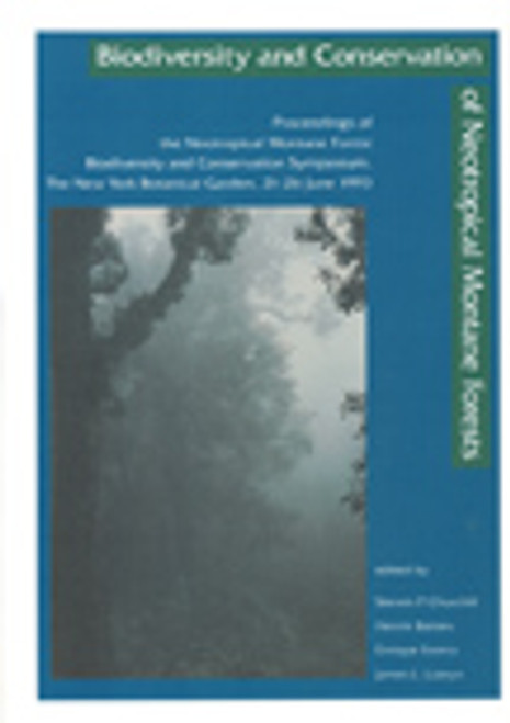 Biodiversity and Conservation of Neotropical Montane Forests.