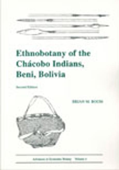 Ethnobotany of the Chacobo Indians, Beni, Bolivia.  Adv Econ Bot (4)