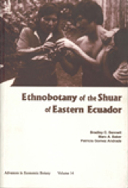 Ethnobotany of the Shuar of Eastern Ecuador. Adv Econ Bot (14)
