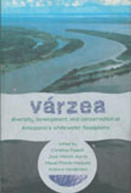 Varzea: Diversity, Development, & Conservation. Adv Econ Bot (13)