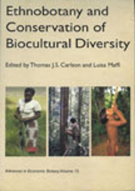 Ethnobotany and Conservation of Biocultural Diversity. Adv Econ Bot (15)