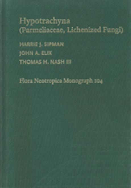 Hypotrachyna (Parmeliaceae, Lichenized Fungi). Flora Neotropica Monograph (104)