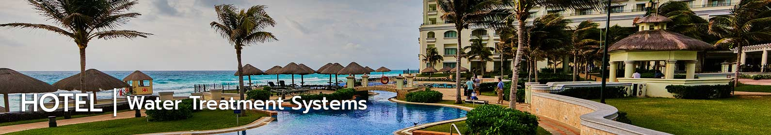 water treatment systems for hotel industry